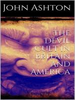 The Devil Cult in Britain and America