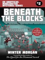 Beneath the Blocks
