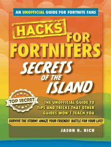 Hacks for Fortniters: Secrets of the Island: An Unoffical Guide to Tips and Tricks That Other Guides Won't Teach You