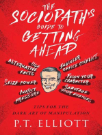 The Sociopath's Guide to Getting Ahead: Tips for the Dark Art of Manipulation