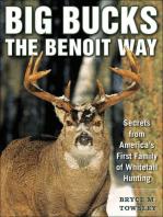 Big Bucks the Benoit Way