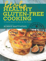 Hot and Hip Healthy Gluten-Free Cooking