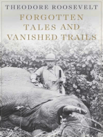 Forgotten Tales and Vanished Trails