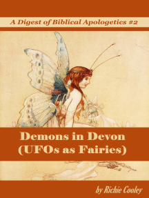 Demons in Devon (UFOs as Fairies) A Digest of Biblical Apologetics #2