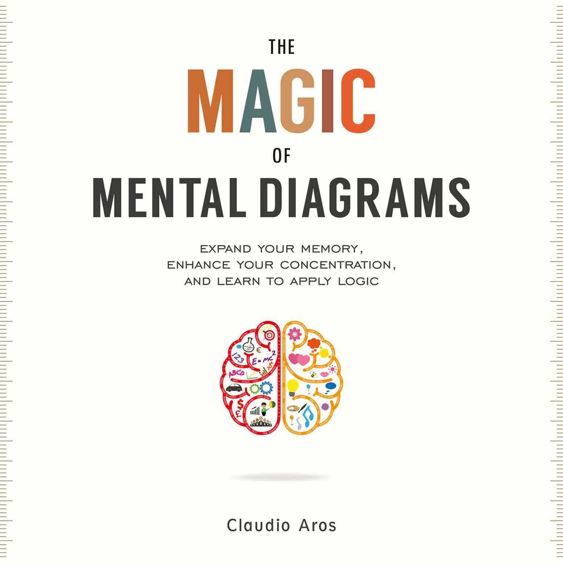 Read The Magic Of Mental Diagrams Online By Claudio Aros