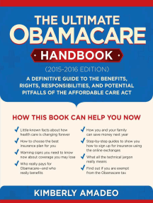 The Ultimate Obamacare Handbook (2015–2016 edition): A Definitive Guide to the Benefits, Rights, Responsibilities, and Potential Pitfalls of the Affordable Care Act