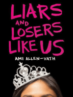 Liars and Losers Like Us
