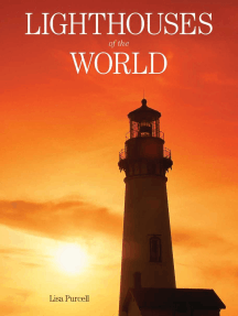 Lighthouses of the World: 130 World Wonders Pictured Inside
