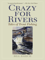 Crazy for Rivers