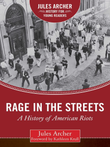 Rage in the Streets: A History of American Riots