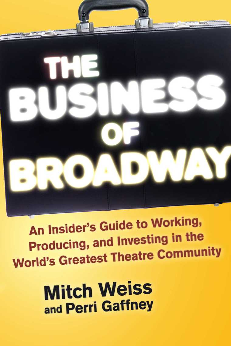 Read The Business of Broadway Online by Mitch Weiss and Perri Gaffney | Books