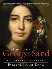 The Last Love of George Sand: A Literary Biography