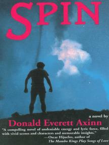 Spin: A Novel