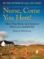 Nurse, Come You Here!