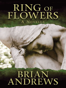 Ring of Flowers: A Novella
