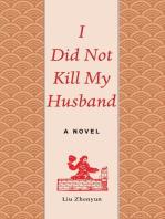 I Did Not Kill My Husband