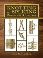Knotting and Splicing Ropes and Cordage