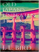 Old Japan's Unbeaten Tracks