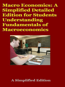 Macro Economics: A Simplified Detailed Edition for Students Understanding Fundamentals of Macroeconomics