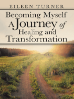 Becoming Myself a Journey of Healing and Transformation