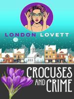 Crocuses and Crime