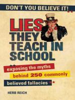 Lies They Teach in School