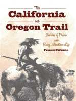 The California and Oregon Trail