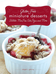 Gluten-Free Miniature Desserts: Tarts, Mini Pies, Cake Pops, and More