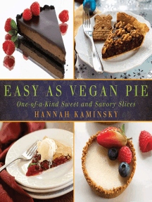 Easy As Vegan Pie: One-of-a-Kind Sweet and Savory Slices