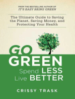 Go Green, Spend Less, Live Better