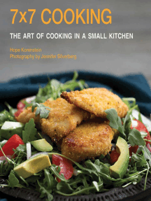 7x7 Cooking: The Art of Cooking in a Small Kitchen