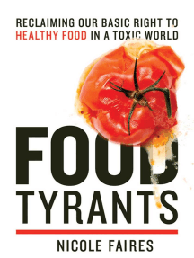 Food Tyrants: Fight for Your Right to Healthy Food in a Toxic World