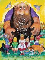 Oscar Wilde's The Selfish Giant