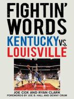 Fightin' Words: Kentucky vs. Louisville
