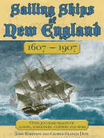 Sailing Ships of New England 1606-1907