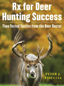 Rx for Deer Hunting Success: Time-Tested Tactics from the Deer Doctor