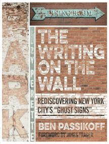 "The Writing on the Wall: Rediscovering New York City's ""Ghost Signs"""