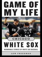 Game of My Life Chicago White Sox