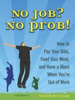 No Job? No Prob!