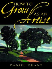 How to Grow as an Artist