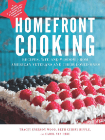 Homefront Cooking: Recipes, Wit, and Wisdom from American Veterans and Their Loved Ones