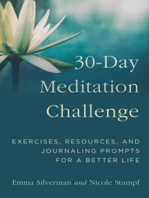 30-Day Meditation Challenge: Exercises, Resources, and Journaling Prompts for a Better Life