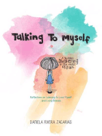 Talking to Myself: Reflections on Learning to Love Myself and Living Bravely