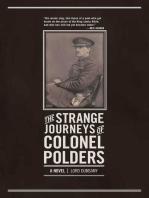 The Strange Journeys of Colonel Polders