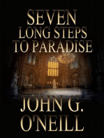 Seven Long Steps To Paradise
