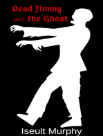 Dead Jimmy and the Ghost