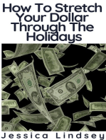 How To Stretch Your Dollar Through The Holidays