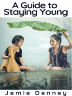 A Guide to Staying Young