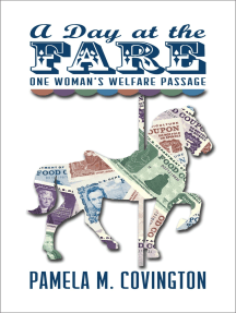 A Day at the Fare: One Woman's Welfare Passage