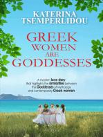 Greek Women are Goddesses